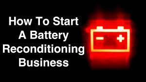 battery reconditioning business