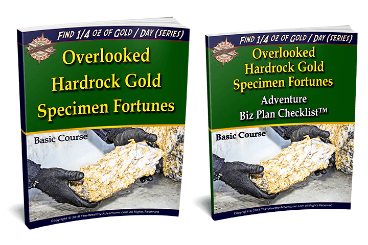 Overlooked Hardrock Gold Specimen Fortunes