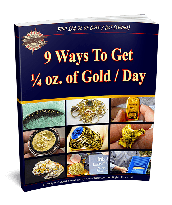 9 Ways to Get ¼ oz. of Gold per Day
