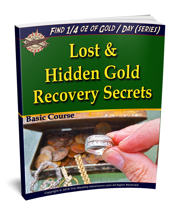 Lost and Hidden Gold Recovery Secrets