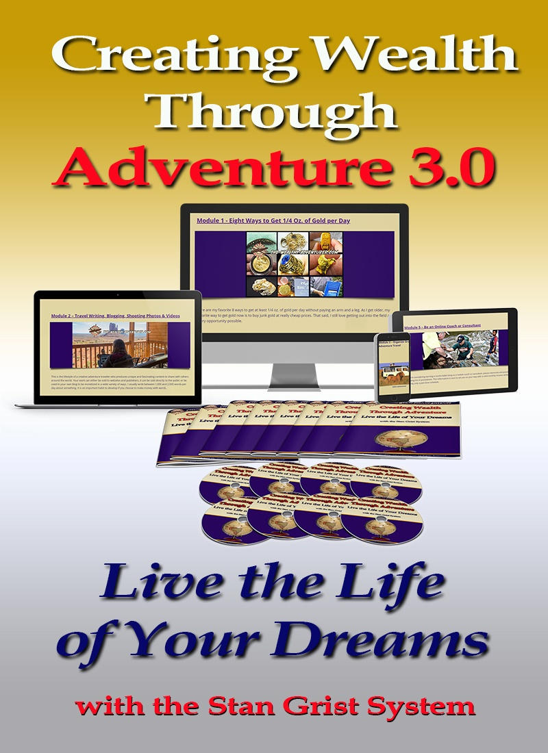 Creating Wealth Through Adventure Live the Life of Your Dreams