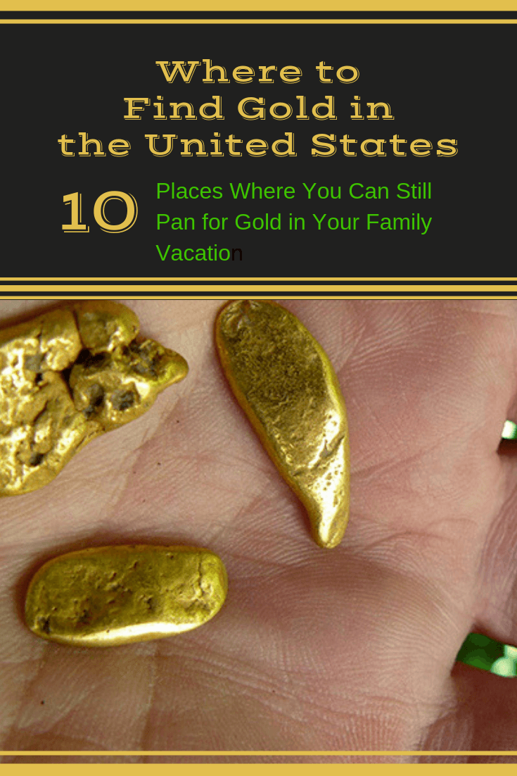 Where to Find Gold in the United States