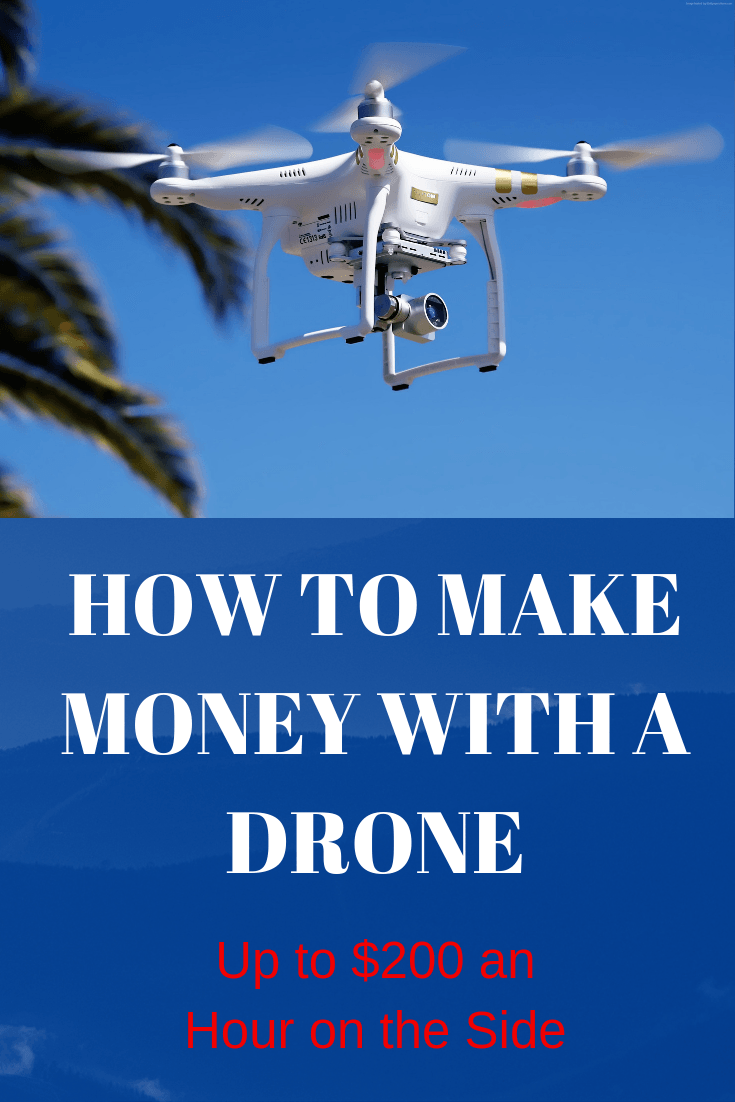 How to Make Money with a Drone_