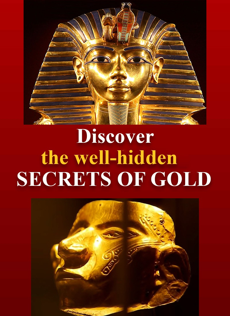 discover the well hidden secrets of gold