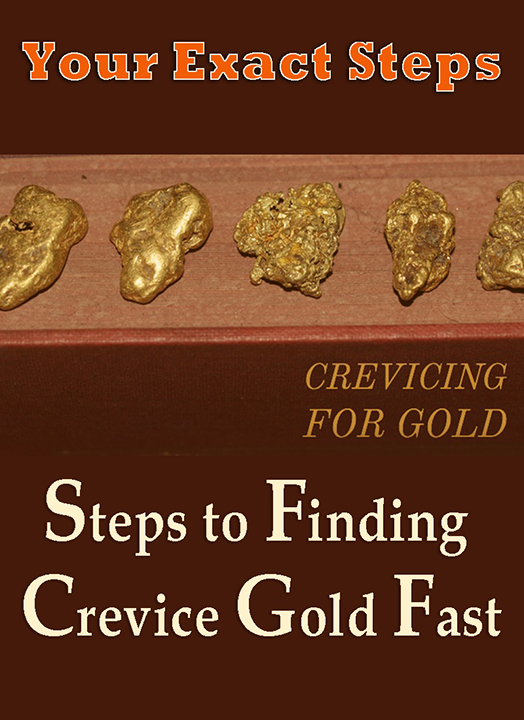 Your Exact Steps to Finding Crevice Gold Fast