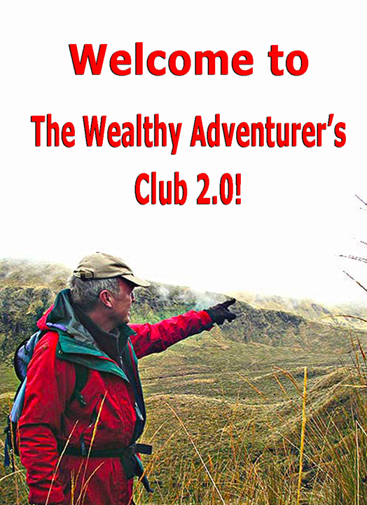 The Wealthy Adventurer's Club